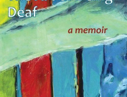 The Art of Being Deaf: a memoir